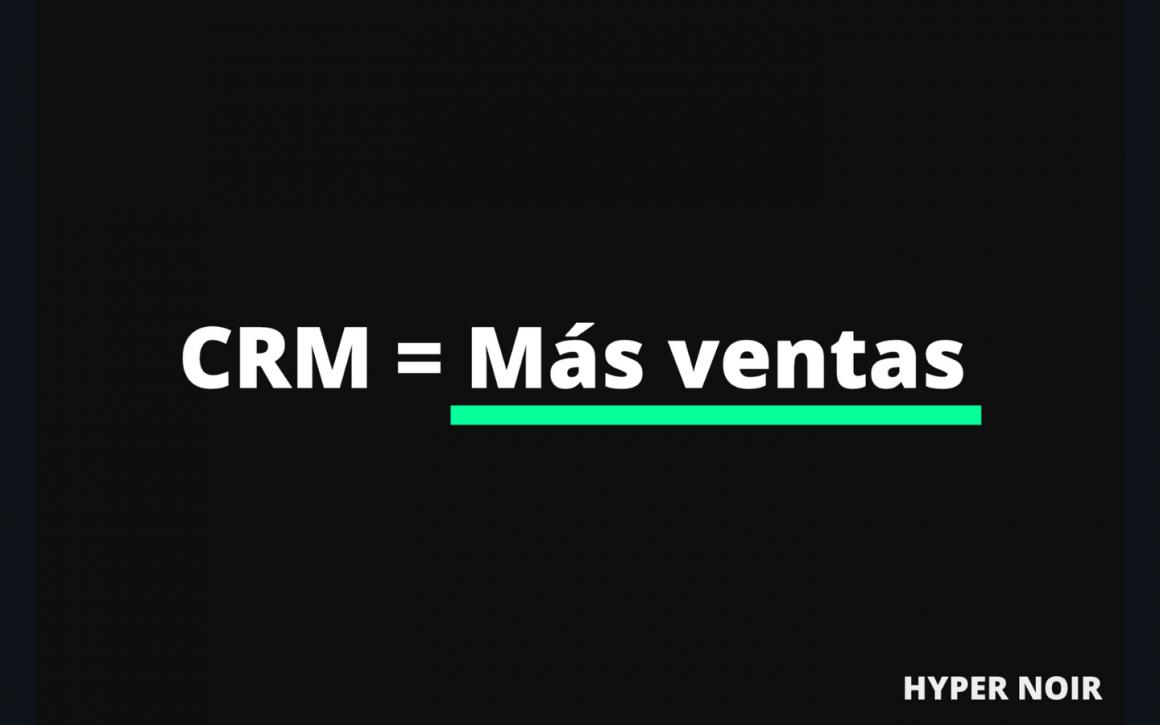 CRM = Más ventas