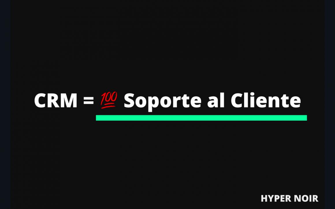 CRM = 100/100 en soporte al cliente